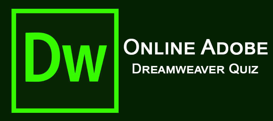 Online Adobe Dreamweaver Quiz