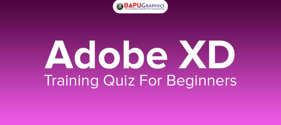 Adobe XD Training QUIZ For Beginners